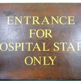 Hospital Staff Entrance Sign 31cm High 46cm Long